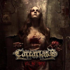 CARCARIASS – Hell And Torment