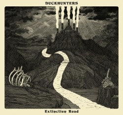 DUCKHUNTERS – Extinction Road