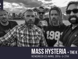 [Preview] MASS HYSTERIA + The K – Le Chabada, Angers – 22 Avril 2016.