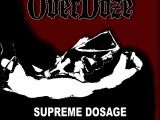 OVERDOZE – Supreme Dosage