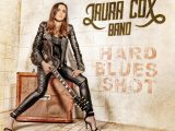 LAURA COX BAND – Hard Blues Shot