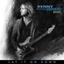 Interview – Kenny Wayne Shepherd – Lay it on Down