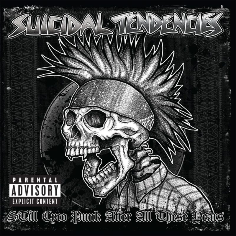 SUICIDAL TENDENCIES – Still Cyco Punk After All This Year
