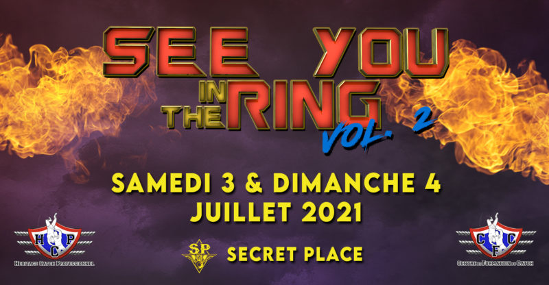 [PREVIEW]SEE YOU IN THE RING #2 – 3.4 / 07 – Secret Place – Saint Jean de vedas ( 34)